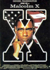Malcolm X the movie by Spike Lee, 1992