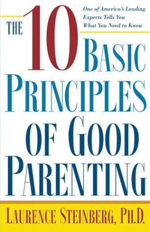 10 basic principles of good parenting notes review vialogue