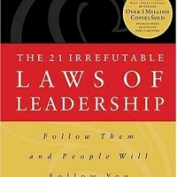 21 Irrefutable Laws of Leadership | Notes & Review