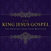 The King Jesus Gospel | Notes & Review