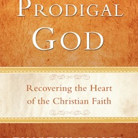The Prodigal God | Notes