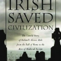 How The Irish Saved Civilization | Review & Notes